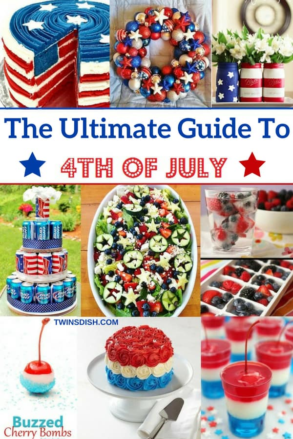 Ultimate Guide to DIY 4th of July Party Ideas l Recipes l Decorations l Cocktails l Hacks