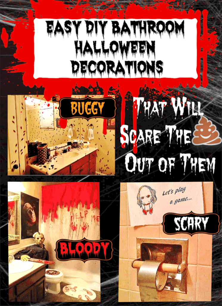 Easy DIY Halloween Bathroom Decorations that will scare the crap out of them at your Halloween Party