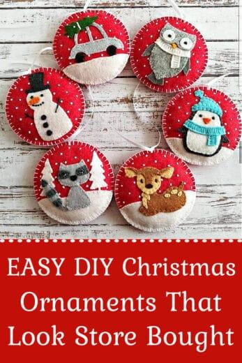 Easy DIY Felt Christmas Ornaments