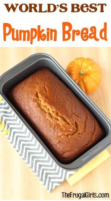 Worlds Best Pumpkin Bread Easy Recipe