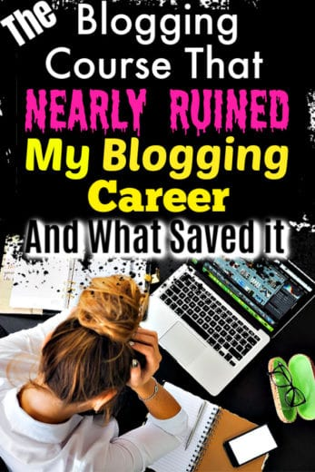 The popular Blogging Course that nearly destroyed my blogging career, and what saved it. Also includes the best option for learning how to blog and the best money saving blogging course for beginners.