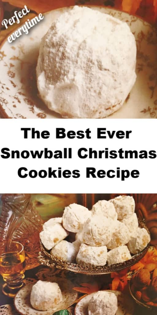 Best Ever Snowball Christmas Cookies Recipe that's melt in your mouth perfect everytime. The only snowball recipe that the real Santa most likely ate. Easy classic cookies everyone will LOVE.