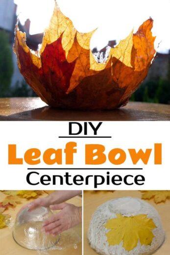DIY Leaf Bowl Centerpieces