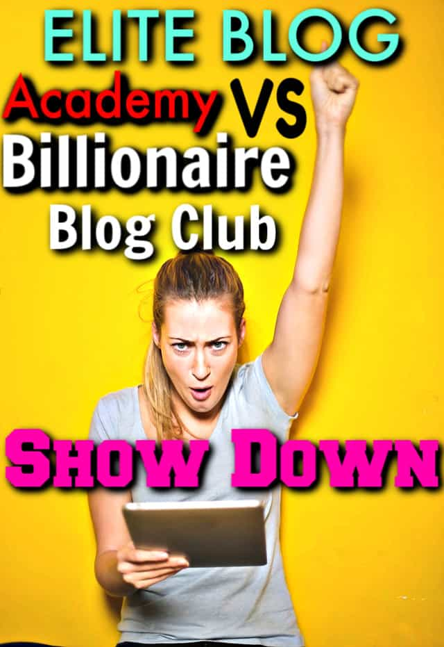 Thorough comparison of Elite Blog Academy and Billionaire Blog Club and who each one is better for. Which is the best blogging course for learning how to blog and making money blogging.