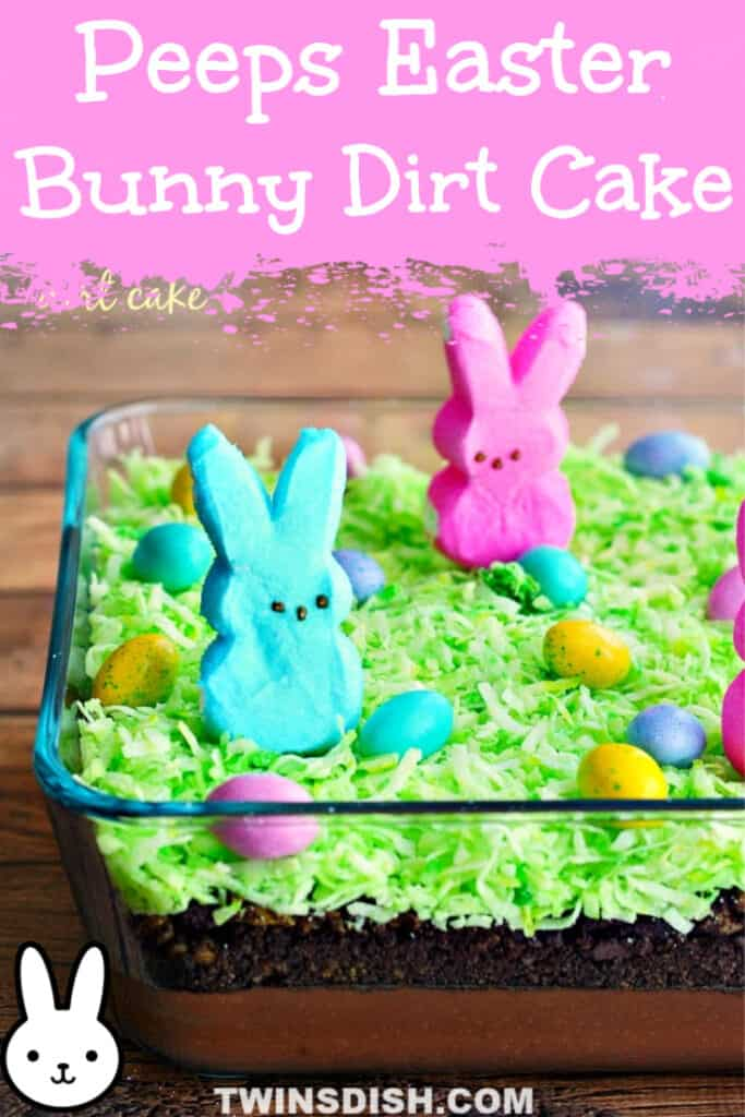 Super Easy Easter Bunny Dirt Cake for kids using Peeps. Simple Easter cake decorating ideas and dessert recipes.