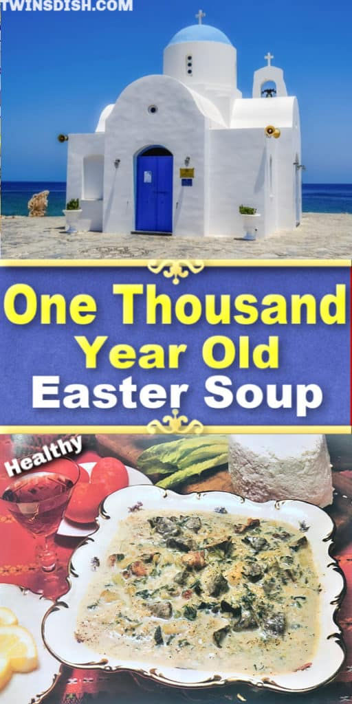 Sacred Ancient Greek Easter Soup Recipe. Healthy and delicious. Best World Renowned Easter Dinner Menu Idea.