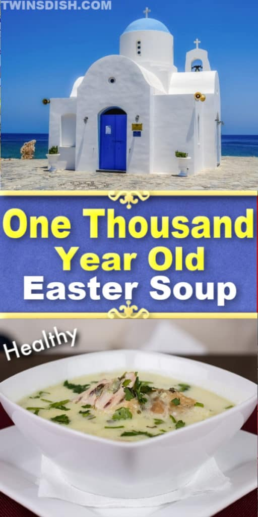 Sacred Ancient Greek Easter Soup Recipe. Healthy and delicious. Best World Renowned Easter Dinner Menu Ideas