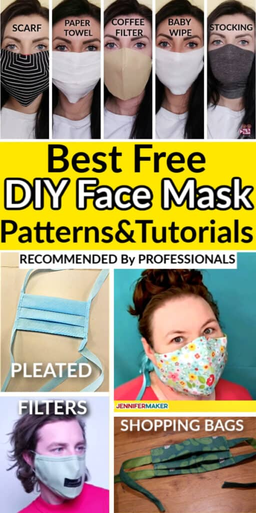 DIY Face Mask free patterns and tutorials recommended by professionals including sewing, no sewing and cricut.