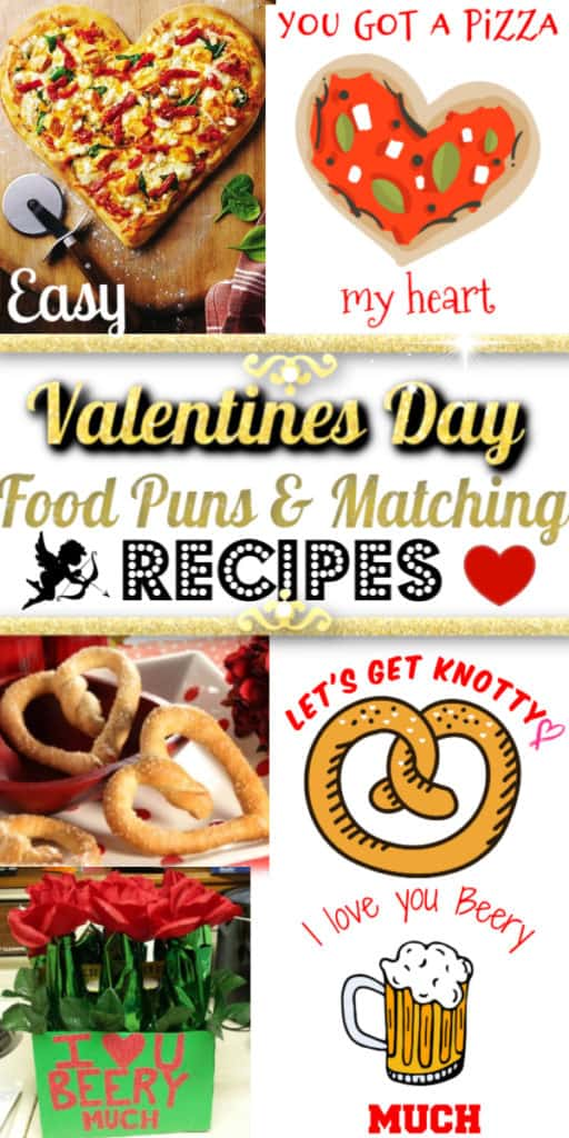 Easy Valentines Day Heart Shaped Recipes with matching Food Puns / DIY boyfriend gifts / DIY gift ideas for him, for her, for boyfriend, for kids, for teacher, for galentines, for romantic dinners