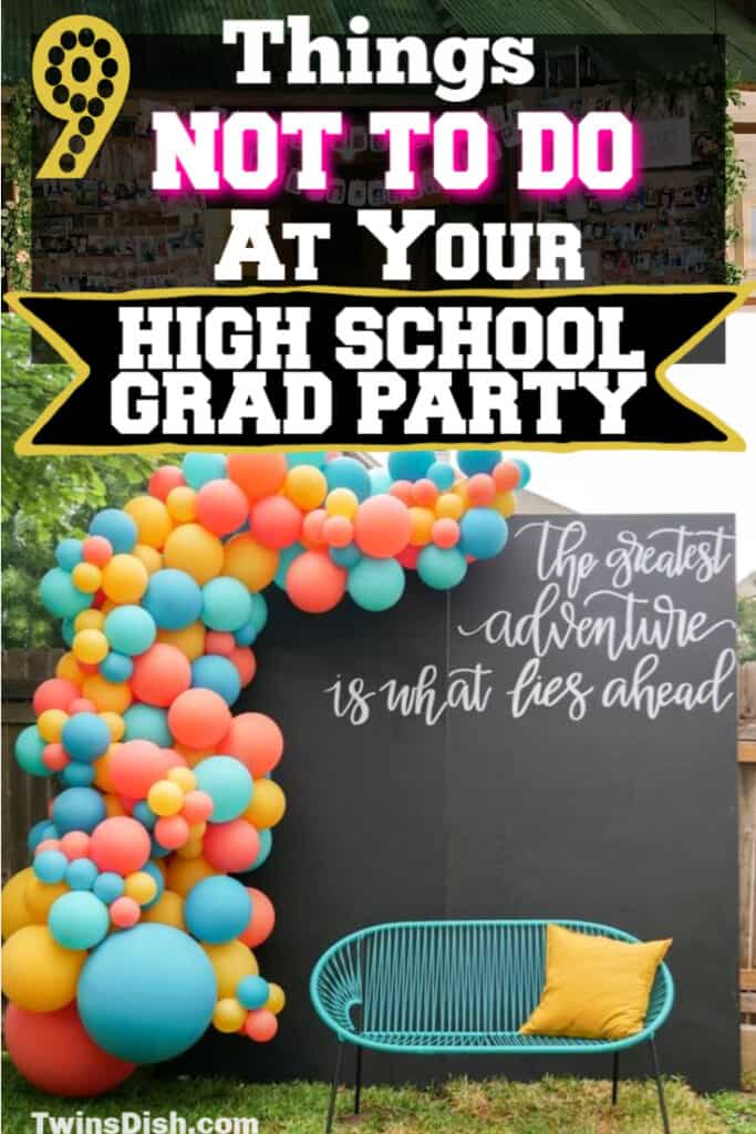 What NOT To Do at Your High School Graduation Party