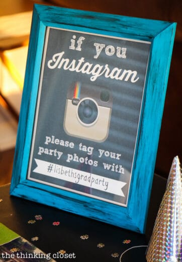 Make a Hash Tag Instagram sign Graduation Party