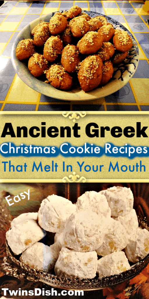 Ancient Greek Christmas Cookie Recipes that melt in your mouth / Christmas treats / Christmas Desserts / Christmas Cookies / Easy / Cookie Recipes / Snowball Cookies / Mexican Wedding Cookies / Russian Wedding Cookies / Sugar Cookies/ Walnut Cookies / Almond Cookies / Butter Cookies