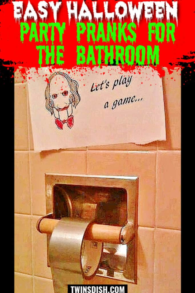 Hilarious, easy Halloween Party decoration pranks for the bathroom.
