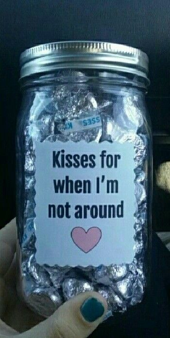 Kisses for when I'm Not Around DIY Jar of Hershey's Kisses. The best easy clever and thoughtful DIY Valentine's Day Gift Ideas for him/ DIY Boyfriend gifts
