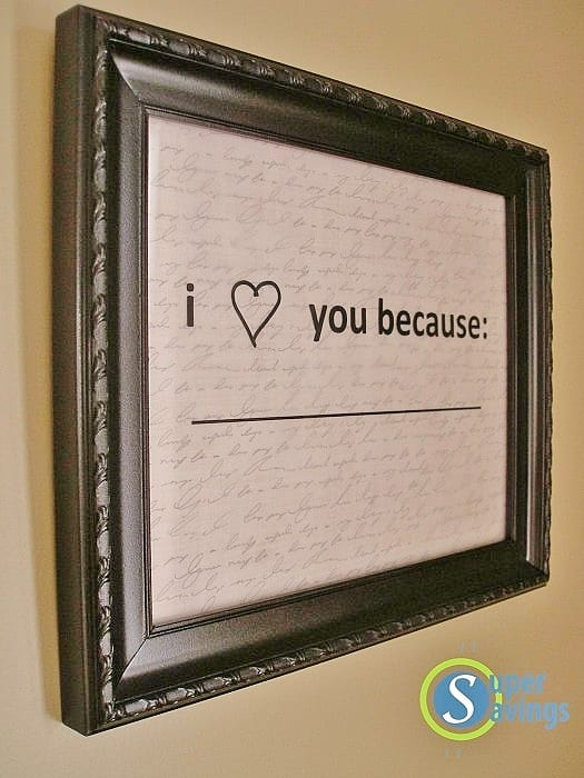 Framed I Love You because... DIY dry erase easy Valentines Day gift. For him, for her, for kids, for friends, last minute gifts, clever gifts Valentines Day crafts/ DIY boyfriend gifts