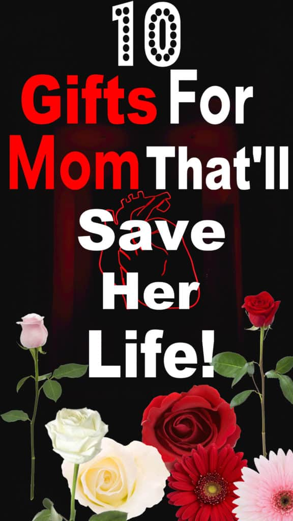 Lifesaving Mother's Day Gift Ideas