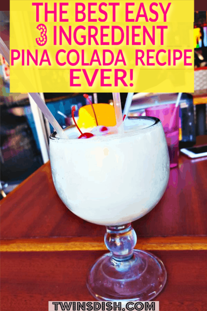 The best easy Pina Colada recipe and how to make it with only 3 ingredients
