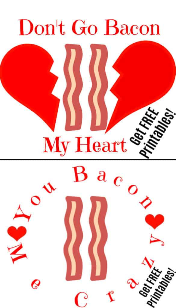 Valentine's Day Bacon Puns, Food Puns, FREE Printables / Ultimate DIY Guide To Valentine's Day / Gifts for Him / DIY Boyfriend Gifts / Heart Shaped Food / Valentines Day Crafts / DIY
