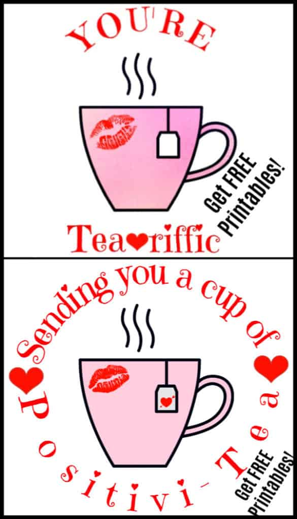 Valentine's Day Tea Puns, You're Tea riffic, Sending You A Cup Of Positivity, Food Puns, FREE Printables / Ultimate DIY Guide To Valentine's Day / Gifts for Him / DIY Boyfriend Gifts / Galentine's Day / Heart Shaped Food / Valentines Day Crafts / DIY/ Teachers