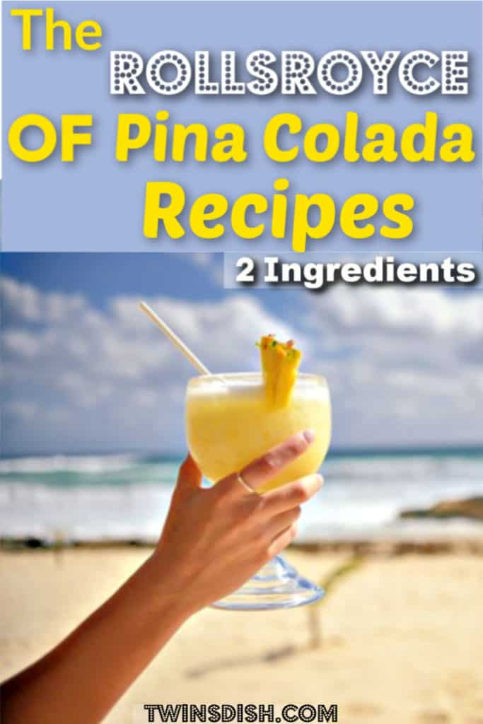 The best Pina Colada recipe for your party. Super easy with only 2 ingredients!