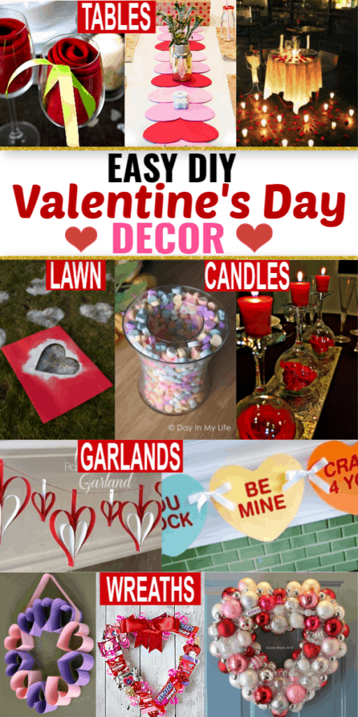 Easiest DIY Valentines Day Decor Ideas that cost you almost nothing including rustic and elegant decor for the mantle, classrooms, outdoor, wreath, and tables. Most use dollar store supplies you may already have around the house.