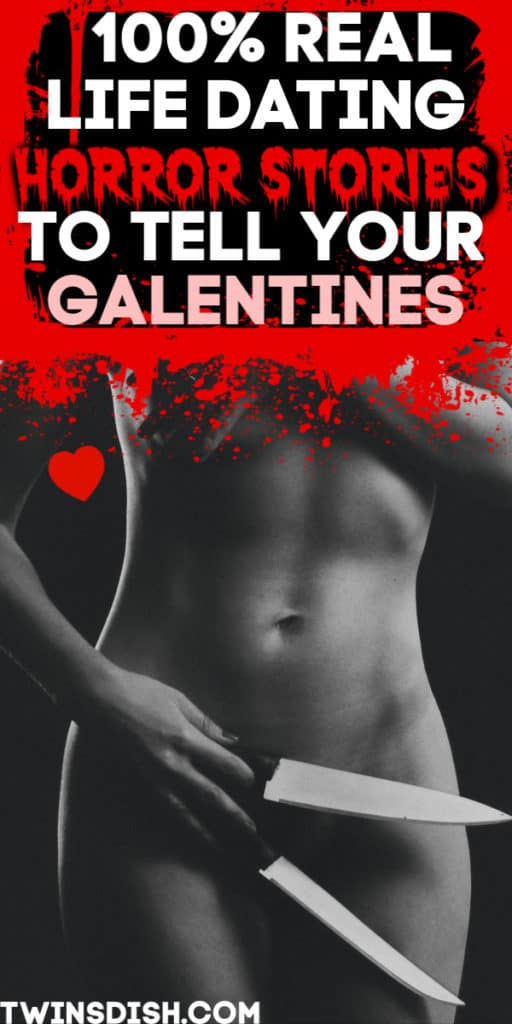 Our top 5 real life dating horror stories you've never heard before. Perfect cautionary tales for Galentines or singles.
