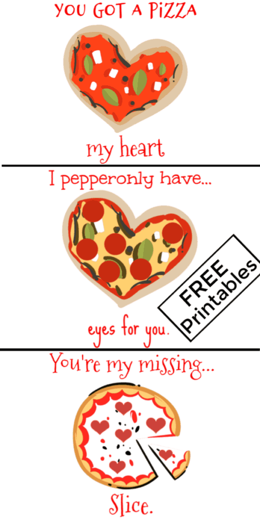 Valentine's Day Pizza Puns, Food Puns, FREE Printables / Ultimate DIY Guide To Valentine's Day / Gifts for Him /DIY Boyfriend Gifts / Galentine's Day / Heart Shaped Food / Valentines Day Crafts / DIY