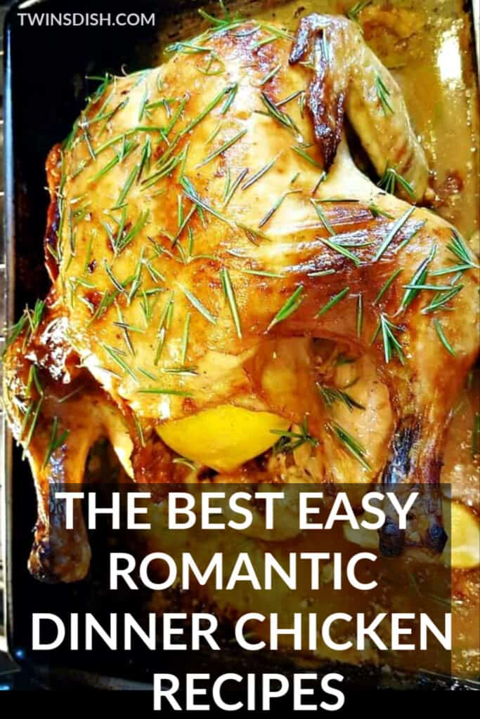 The best easy chicken recipes for a romantic dinner for two. Make your boyfriend this.