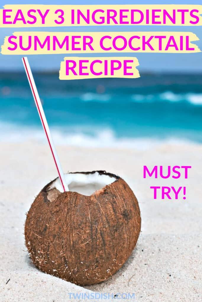 Easy 3 ingredients Pina Colada recipe summer cocktail